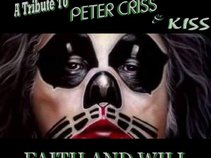 "PETER CRISS & KISS TRIBUTE - ""Faith & Will"""