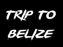 Trip To Belize