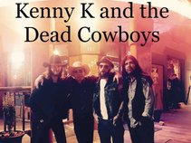 Kenny K and the Dead Cowboys