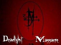 Deadlight Massacre