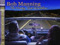 Bob Manning & The Honky Tonk Road Show