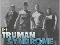 The Truman Syndrome