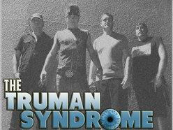 The Truman Syndrome