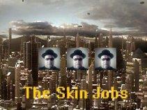 The Skin Jobs