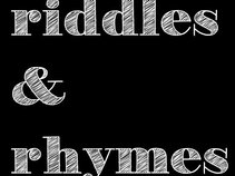 Riddles and Rhymes