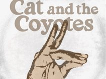 Cat and the Coyotes