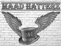 Maad HatterZ
