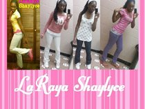 LaRaya Shaylyce