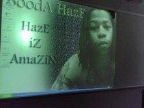 BoodA HazE