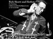 Rick Shortt and Hotbox