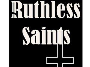 Ruthless Saints