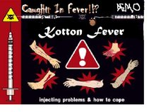 Kotton Fever