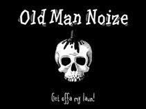 Old Man Noize