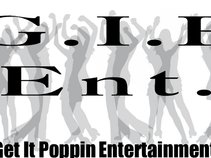 Get It Poppin Ent 216
