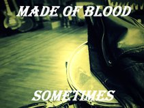 Made of Blood