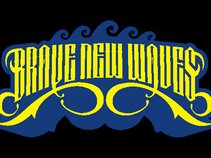 Brave New Waves