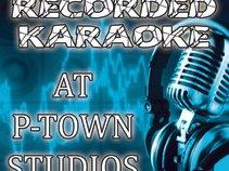 Recorded Karaoke at P-Town Studios