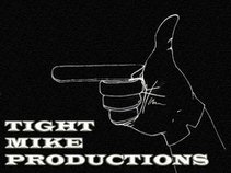 Tight Mike Productions