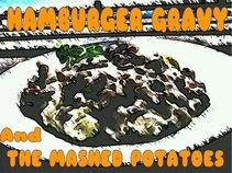 Hamburger Gravy and The Mash Potatoes
