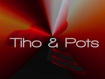Tiho & Pots