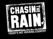 Chasin The Rain
