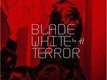 Blade White Terror