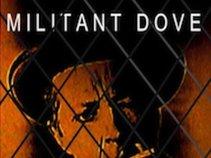 MILITANT DOVE