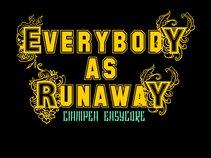 Everybody AS Runaway