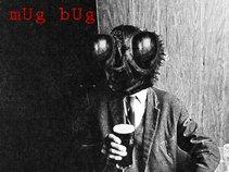 mUg bUg