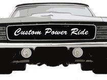 Custom Power Ride