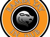 Bamba Yay-In Dub
