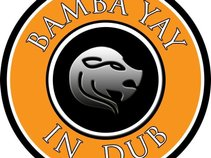 Bamba Yay-In Dub