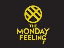 The Monday Feeling
