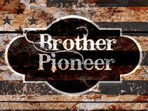 Brother Pioneer