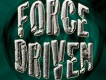 FORCE DRIVEN