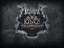 Kings & Deadweight