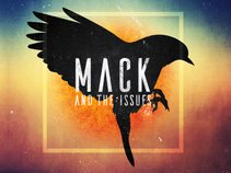 Mack & The Issues