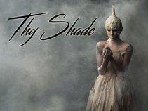 Thy Shade