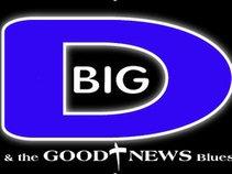 Big D & the Good News Blues