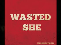 Wasted She