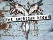 The American Night