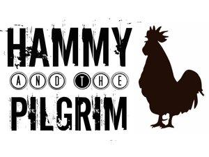 Hammy & The Pilgrim