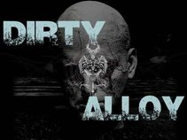 Dirty Alloy