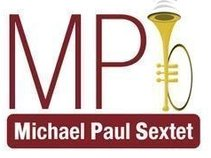 Michael Paul Sextet (MP6)