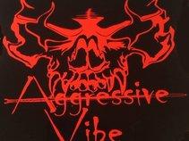 Aggressive Vibe