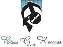Bless God Records LLC