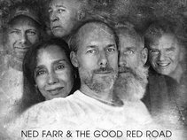 Ned Farr & The Good Red Road