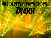 Absolutely Marvelous Traxx