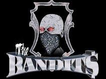 THE BANDIT$