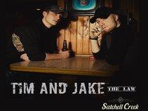 Tim and Jake